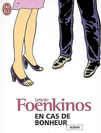 En-cas-de-bonheur-Foenkinos