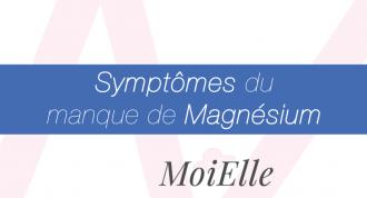 symptomes du manque de magnesium