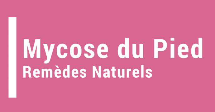 mycose pied les traitements naturels blog. Black Bedroom Furniture Sets. Home Design Ideas