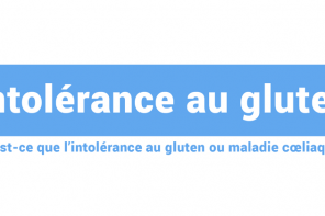 intolérance au gluten, symptomes et traitements